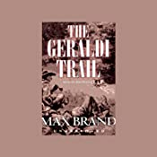 The Geraldi Trail | [Max Brand]