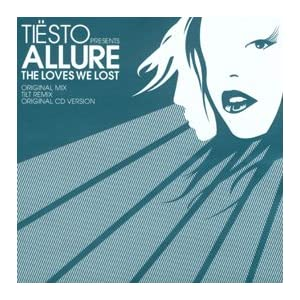 Tiesto pres. Allure - The Loves We Lost