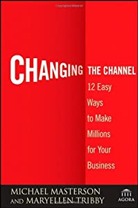 "Cover of ""Changing the Channel: 12 Easy W..."