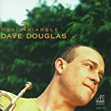 echange, troc Dave Douglas - Magic Triangle