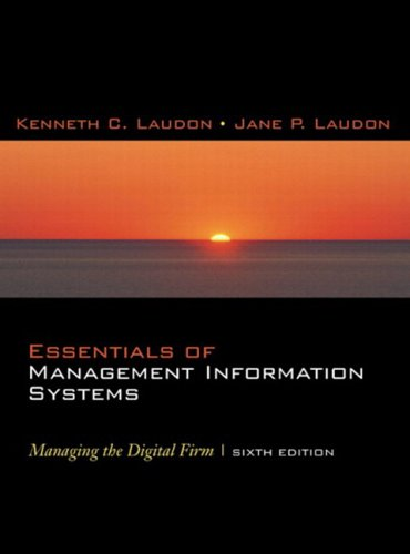 Essentials of Management Information Systems: Managing the Digital Firm and Student Multimedia Edition Package with CDROM