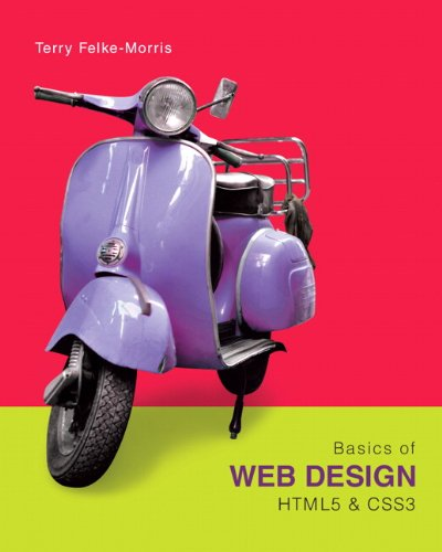 Basics of Web Design: HTML5 & CSS3 (2nd Edition)