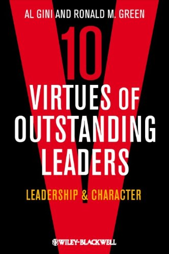 Ten Virtues of Outstanding Leaders: Leadership