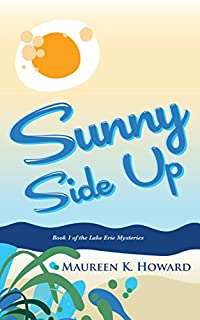 Sunny Side Up: Lake Erie Mysteries Book 1 by Maureen K. Howard ebook deal