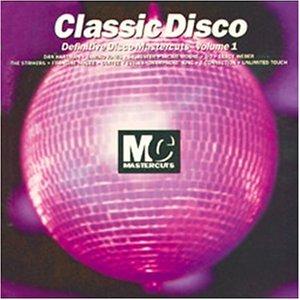 Classic Disco Mastercuts Vol. 1