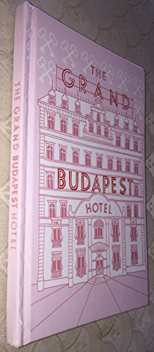 THE GRAND BUDAPEST HOTEL (Blank pages Journal type of book) (Grand Budapest Hotel Journal compare prices)
