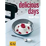 delicious days (GU Autoren-Kochbcher)von &#34;Nicole Stich&#34;