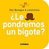 �Le pondremos un bigote? (La cereza) (Spanish Edition)