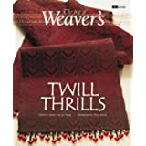 Twill Thrills: The Best of Weaver's (Best of Weaver's Series)by Madelyn Van der Hoogt
