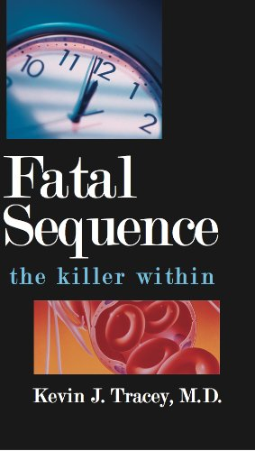 Kevin J. Tracey - Fatal Sequence: The Killer Within (English Edition)