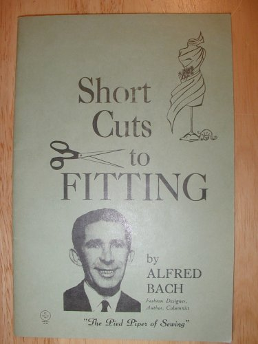 Short Cuts to Fitting, Aldfred Bach