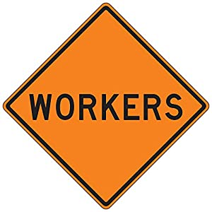 MUTCD W21-1 - Workers Word Orange Sign, 3M Reflective Sheeting, Highest Gauge Aluminum,Laminated, UV Protected, Made in U.S.A