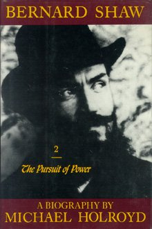 Image for Bernard Shaw, Vol. 2: 1898-1918 - The Pursuit of Power