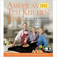 america 39 s test kitchen live the all new companion to