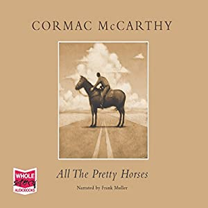 All the Pretty Horses Audiobook