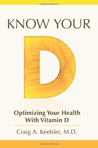 Know Your D: Optimizing Your Health With Vitamin D front-1062728