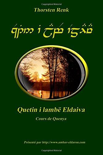 Quetin i lambë Eldaiva: Cours de Quenya