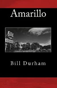 Amarillo by Bill Durham ebook deal