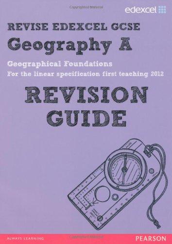 REVISE Edexcel: Edexcel GCSE Geography A Geographical Foundations Revision Guide (REVISE Edexcel GCSE Geography 09)