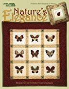 Nature's Elegance Leisure Arts #3827 by Jan…