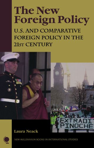 The New Foreign Policy: U.S. and Comparative Foreign Policy in the 21st Century (New Millennium Books in International S