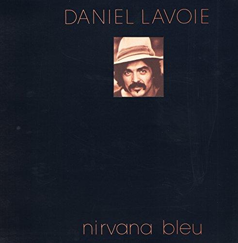 """Daniel Lavoie - Nirvana Bleu (Vinyle, album 33 tours 12"""") Arabella / Ariola 200.221 , 1979 - Angéline - La danse du Smatte - Long long - St. Côme Express - Sans importance - Mes vacances d'été - C'est pas la pluie - Allume la TV - Nirvana Bleu - Boule qui roule"""