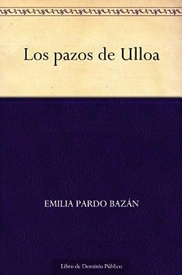 Los pazos de Ulloa (Spanish Edition)