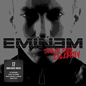 Eminem trailer park celebrity songs