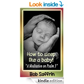 How to Sleep Like a Baby, A Meditation on Psalm 3