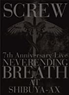 7th Anniversary Live NEVERENDING BREATH AT SHIBUYA-AX(初回限定盤) [DVD](在庫あり。)