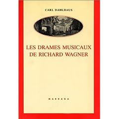 Les drames musicaux de Richard Wagner