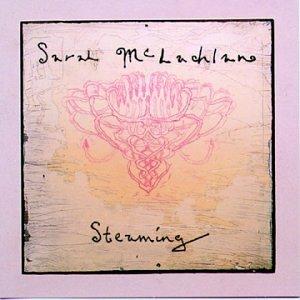 Steaming, Mclachlan, Sarah