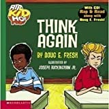 img - for Think Again - With Cd! Rap & Read Along with Doug E. Fresh book / textbook / text book
