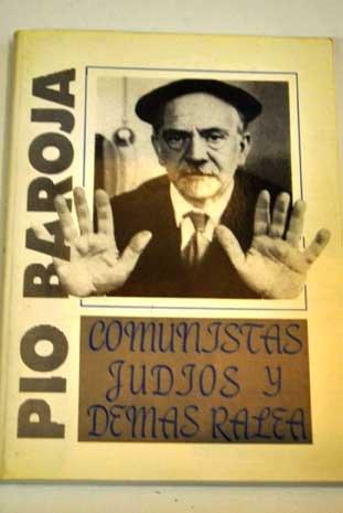 Comunistas, Judíos Y Demas Ralea