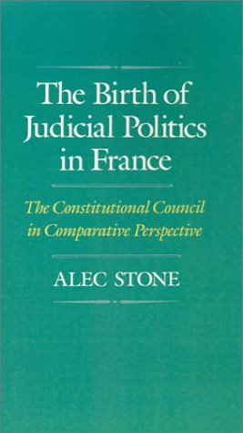 Huge save onshakespeare in oxford The Birth of Judicial Politics in France: The Constitutional Council in Comparative Perspective