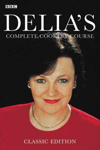 Delia's Complete Cookery Course - Classic Edition: