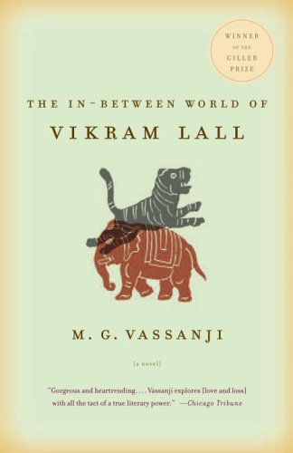 The In-Between World of Vikram Lall (Vintage Contemporaries)