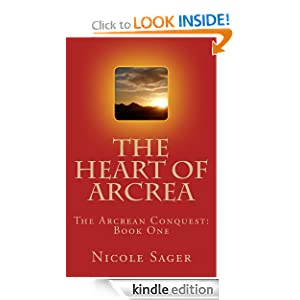 The Heart of Arcrea (The Arcrean Conquest)