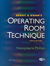 Berry & Kohns Operating Room Technique by Phillips