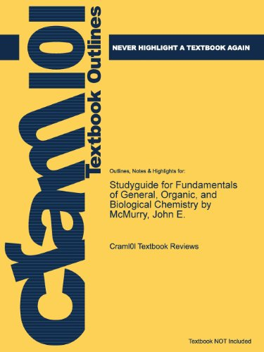 Studyguide for Fundamentals of General, Organic, and Biological Chemistry by McMurry, John E.