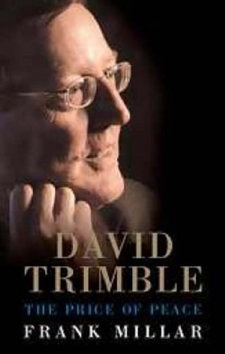 David Trimble: The Price of Peace
