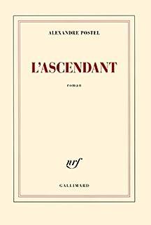 L'ascendant, Postel, Alexandre