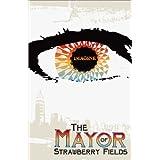 Mayor of Strawberry Fields ~ n/a