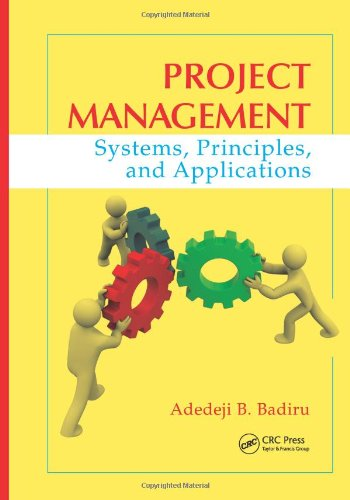 Project Management: Systems, Principles, and Applications (Industrial Innovation Series)