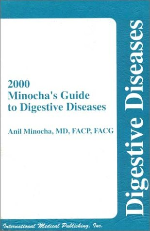 2000 Minocha'S Guide To Digestive Diseases