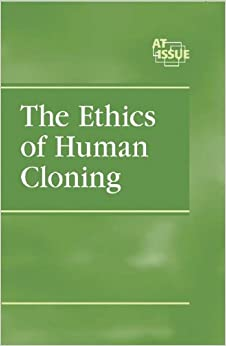 Issue Analysis: Human cloning