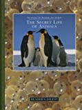 The Secret Life of Animals (027642218X) by Edited by Michael Bright