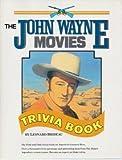 img - for The John Wayne Movies Trivia Book book / textbook / text book