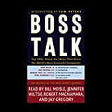 img - for Boss Talk: Top CEOs Share the Ideas that Drive the World's Most Successful Companies book / textbook / text book