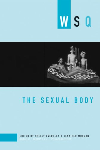 The Sexual Body: WSQ: Spring / Summer 2007 (Women's...